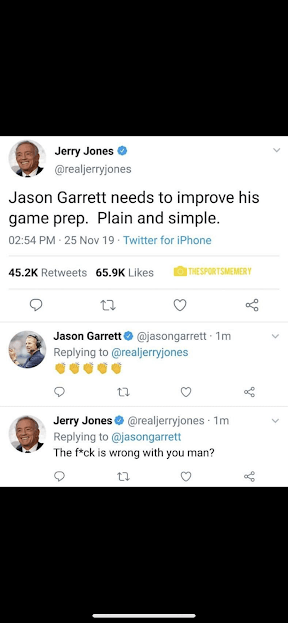 "Jerry Jones ask Jason Garrett ""What the Fuck is Wrong with you""on Twitter and Jason Garret replies"