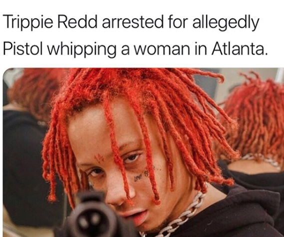 Trippie Redd arrested for Pistol whipping a woman in Atlanta and charged with 2 felonies - HipHopHotness.com