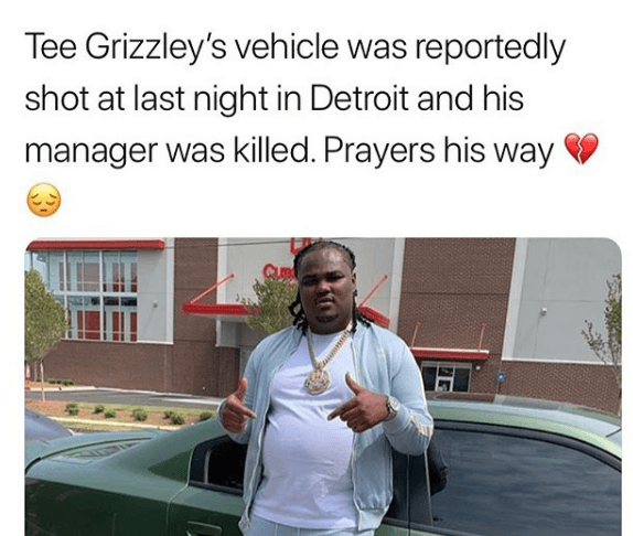 Tee Grizzley's car was shot up and his Manager/Aunt was killed, no word on Grizzley status yet