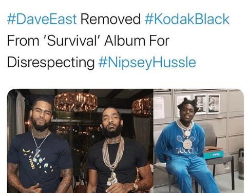 Dave East takes Kodak Black f his album for disrespecting his Crip brother Nipsey Hussle & Lauren London